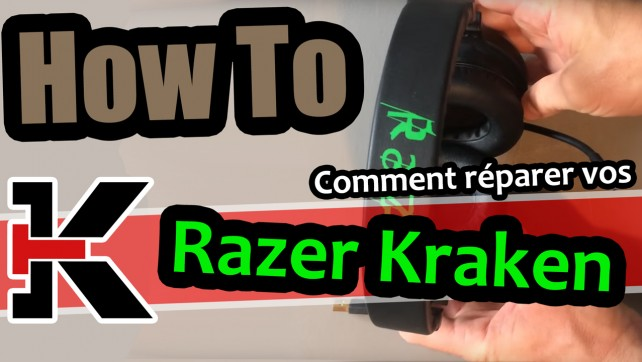 NEW playlist (How to): Comment réparer des Razer Kraken